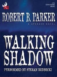 Walking Shadow By Robert B Parker OverDrive Rakuten