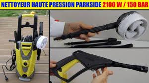 nettoyeur haute pression lidl parkside 150 bar 2100 w accessoires