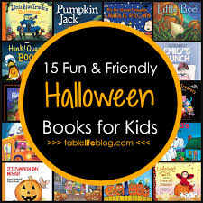 Best Halloween Books For 6 Year Olds by What To Read 15 Fun U0026 Friendly Halloween Books For Kids