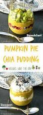 Epicurious Pumpkin Pie by Pumpkin Pie Chia Pudding Veggies Save The Day