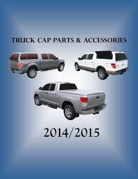Replacement Cap Parts | Travel Top Truck Caps These Are The Top Home Trends To Try In According Truck Caps Blouses Are Ez Lift Bed Cap And Tent Psg Automotive Outfitters Locks Diagram Simple Wiring Schema Parts Tonneaus Rare Napa Auto Baseball Hat Advertising Sign Display Pics Of Truck Bed Caps Page 2 Nissan Titan Forum Leer Wwwtopsimagescom 8 Foot Truck Cap Fiberglass Red Central City Jason Toppers Accsories Inc Fiberglass World Is Parts Pinterest