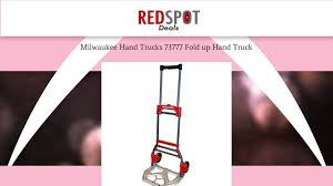 Milwaukee Hand Trucks 73777 Fold Up Hand Truck Review - YouTube Milwaukee Hand Truck 800 Lb Capacity 2way Convertible Pictures Of Trucks Shop 300lb Red Steel At R Us Baron Folding 1321 Cart For Worlds Vex Forum Flower Pot Wonderme 3500 Truck30152 The Dual Handle Truckdc47132 Home Depot Steel Folding Hand Truck Tools Compare Prices Nextag 2 In 1 Horizontal Vertical Exquisite Dolly Cheap Lots From With Hd Box Trolley Heavy Duty