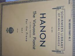 The Virtuoso Pianist Bk 2 Schirmers Library Of Musical Classics Vol 1072 Hanon In Sixty Exercises For Piano G Schirmer