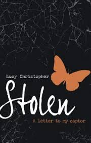 Stolen A Letter to My Captor by Lucy Christopher