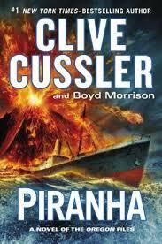 Book Review Clive Cussler Boyd Morrisons Piranha