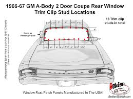 1966 - 1967 Chevelle Rear Window Trim Clip Stud Location Diagram ... Dodge Windshield Replacement Prices Local Auto Glass Quotes Mobile Screen Repair Window Door Service Parts San Fernando Valley Diy Gmc Chevy Truck Back Installation How To Replace A Rear In Silverado Sierra Abington Pa Pladelphia Windsheild Window Wther You Need Fix Crack Or Replace The Whole Windshield Our Damaged An Accident A Tata Truck With Broken And Radiator Automotive Services Tri City Ace Commercial Wilmington Nc Registers To Install Regulator Pickup Suv 8898 1aautocom