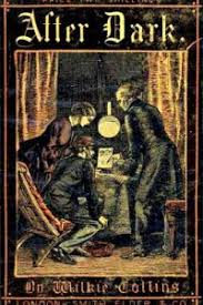 Review After Dark By Wilkie Collins