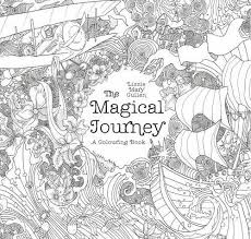The Magical Journey A Colouring Book Books For Adults By Lizzie