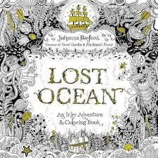 Lost Ocean An Underwater Adventure Coloring Book