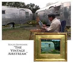 100 Antique Airstream Vintage Painting Demonstration By Roger Ba Roger Bansemer