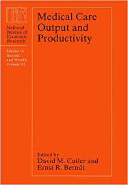 bureau for economic research care output and productivity national bureau of economic