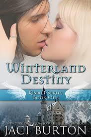 Winterland Destiny Kismet Book 1 By Burton Jaci