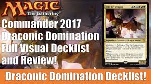 Premade Commander Decks 2017 by Mtg Commander 2017 Draconic Domination Decklist And Review Youtube