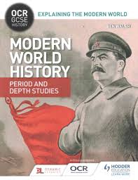 Buy OCR GCSE History Explaining The Modern World Period And Depth Studies By Ben Walsh With Free Delivery
