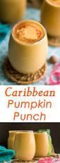 Libbys 100 Pure Pumpkin Nutritional Info by Caribbean Pumpkin Punch Home Made Zagat