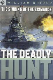 Johnny Horton Sink The Bismarck Year by Amazon Com The Sinking Of The Bismarck The Deadly Hunt