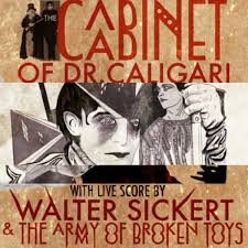 The Cabinet Of Doctor Caligari Youtube by The Cabinet Of Dr Caligari Live Soundtrack Walter Sickert