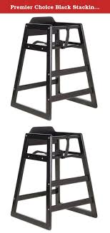 Premier Choice Black Stacking Restaurant Wood High Chair. This ... Stackable Baby High Chair Toddler Highchair Wooden Feeding Seat Home Highchairs For Cafes And Restaurants Mocka Nz Blog Winco Chh101 2934 Wood W Waist Strap The Best Restaurant Chairs Buungicom 2018 Design Trends Kitchen Emily Henderson With Buy Amazoncom Natural Finish Stacking 4 57 Plastic Garden Chinese Goods Lancaster Table Seating Tray Ideas Kids Restaurant Style Highchair Skhvme
