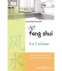 feng shui cuisine so feng shui la cuisine editions bussière