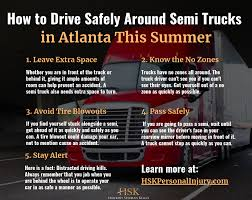 100 Truck Accident Attorney Atlanta How To Drive Safely Around Semi S In This Summer HSF