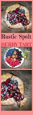 Rustic Spelt Tart With Berries