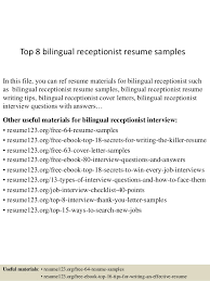 Top 8 Bilingual Receptionist Resume Samples In This File You Can Ref Materials For