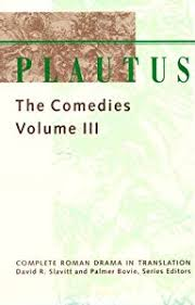 Plautus The Comedies Vol III