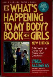 Cover Of The Whats Happening To My Body Book For Girls