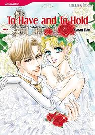 To Have And Hold Mills Boon Comics