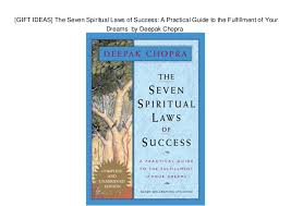 GIFT IDEAS The Seven Spiritual Laws Of Success A Practical Guide To