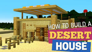 100 Desert House Design How To Make A House In Minecraft By Avomance Tutorial 2019