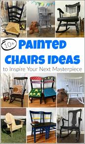 10+ Painted Chairs Ideas You Didn't Know You Needed