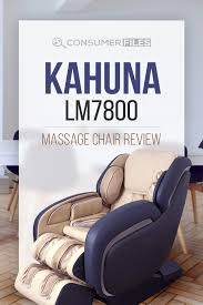 Cozzia Massage Chair 16027 by Kahuna Lm7800 Massage Chair Review 2017 Consumer Files