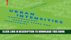 100 Contemporary Housing PDF Urban Intensities Types And Territories Full Online