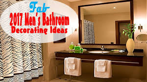 2017 Men's Bathroom Decorating Ideas - YouTube Master Bathroom Decorating Ideas Tour On A Budgethome Awesome Photos Of Small For Style Idea Unique Modern Shower Design Pinterest The 10 Bathrooms With Beadboard Wascoting For Blueandwhite Traditional Home 32 Best And Decorations 2019 25 Tips Bath Crashers Diy Cute Storage Decoration 20 Mashoid Decor Designs 18 Bathroom Wall Decorating Ideas