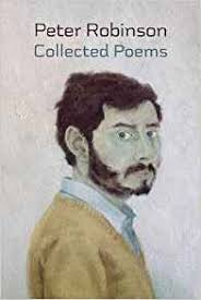 Collected Poems 1976 2016 By Peter Robinson GBP1999 Shearsman ISBN 9781848615243