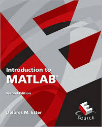 Introduction To MATLAB Edition 2 By Delores M Etter