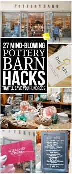 27 Mind-Blowing Pottery Barn Hacks That'll Save You Hundreds ...
