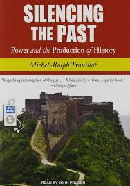 Silencing the Past Power and the Production of History Michel
