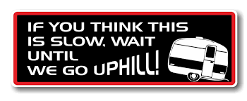 Funny If You Think This Is Slow Wait Till We Go Uphill Caravan ... My Other Ride Is Your Mom Funny Car Sticker Decal Funny The Shocker Car Jdm Vinyl Window Decal Sticker Import Hand Truck Saying Stickers And Quotes Page 2 Ford Your Stick Family Was Delicious Dinosaur Bumper Buy Bigger Than Texas Usa 4x4 Awd 4wd Off Road Truck Cool Stickers For Cars Sruptalentcom Im Loving It Mcdonalds Slammed Ranger Double Cab 25 X 85 Tailgater Kiss Ass Joke Fits If You Think This Is Slow Wait Till We Go Uphill Caravan Dirty Diesel Banner Vinyl Diesel Vw Dub Euro Bigfoot Hide Seek World Champion For