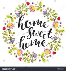 Home Sweet Home Lettering Colorful Flowers Stock Vector 478324786 ... Lli Home Sweet Where Are The Best Places To Live Australia Cross Stitched Decoration With Border Design Stock Ideas You Are My Art Print Prints Posters Collection House Photos The Latest Architectural Designs Indian Style Sweet Home 3d Designs Appliance Photo Image Of Words Fruit Blur 49576980 3d Draw Floor Plans And Arrange Fniture Freely Beautiful Contemporary Poster Decorative Text Stock Vector