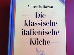 essenzielle kochbücher marcella hazan die klassische