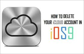 How to Delete Your iCloud Account From iPhone in iOS 9