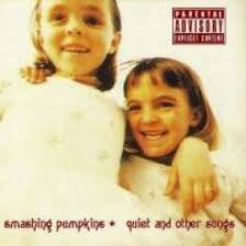 Smashing Pumpkins Album Covers by Smashing Pumpkins Quiet And Other Songs Lyrics And Tracklist