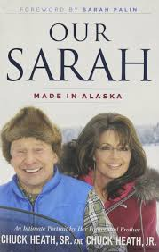 Our Sarah: Made In Alaska: Chuck Heath Sr., Chuck Heath Jr., Sarah ... Palin Russia 6 Years Later Revisiting Sarah Palins Alaska Anchorage Daily Russiaalaska Relationship At Museums Polar Bear Ronto Star Invites Smart Democrats To Partake Of Her World Ann Coulter And Feeling Betrayed By Sexxxy Boyfriend The Top 10 Crazy Quotes 326 Best For President Images On Pinterest Amazoncom You Betcha Nick Broomfield Author Christopher Hitchens An Astonishing Number Of Well Showed Up Cpac This Week With A New Skinner Body