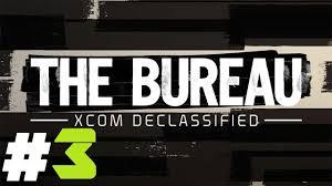 the bureau ps3 the bureau xcom declassified pt 3 ps3 recruiting a