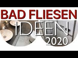 bad fliesen ideen 2020 badezimmer trends