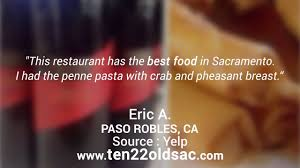 Ella Dining Room And Bar Yelp by Ten 22 Restaurant Reviews Sacramento Ca Youtube