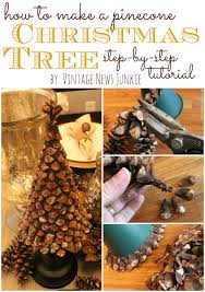 Homemade Christmas Tree Preservative by Diy Pinecone Christmas Tree From Vintage News Junkie So Much