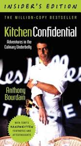 Kitchen Confidential Insider s Edition Adventures in the